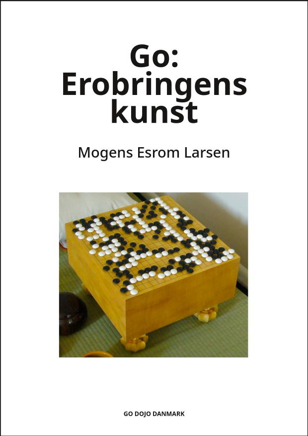 Go Erobringens kunst - Forside Go Dojo Danmark